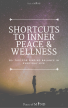 SHORTCUTS TO INNER PEACE & WELLNESS (1)